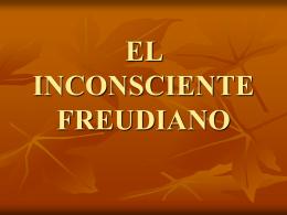 EL INCONSCIENTE FREUDIANO