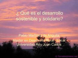 Qué es el desarrollo sostenible y solidario?