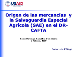 Origen de las Mercancías y Salvaguardia Agrícola Especial en el