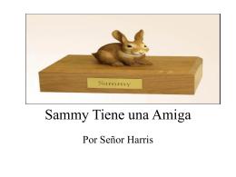 Sammy Tiene una Amiga