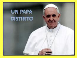 Un Papa distinto - Presentaciones.org