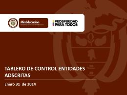 Tablero de Control Entidades Adscritas Enero 2014