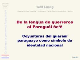 Paraguái ñe`ẽ - beim Romanischen Seminar!