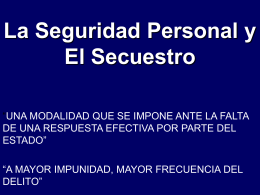 SEGURIDAD PERSONAL Y SECUESTRO