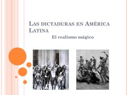 La dictadura en America Latinal realismo magico