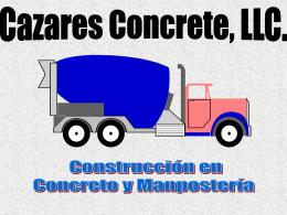 Concreto y Mamposteria - Cazares Concrete, LLC.