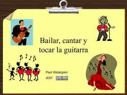 Bailar, cantar y tocar la guitarra