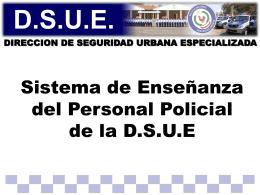 Sistema de Enseñanza del Personal Policial de la DSUE