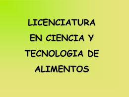 LICENCIATURA EN CIENCIA Y TECNOLOGIA DE ALIMENTOS
