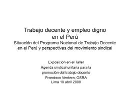 Trabajo decente y empleo digno en el Perú Situación del programa