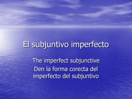El subjuntivo imperfecto - PPT