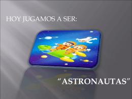 Jugamos a ser Astronautas