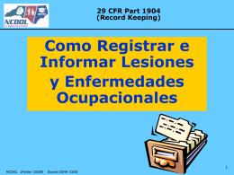 Como Registrar e Informar Lesiones, Enfermedades y Fatalidades