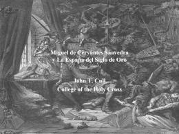 Miguel de Cervantes Saavedra y La España del Siglo de Oro John T