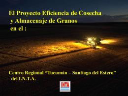 Tucumán - Santiago del - Cosecha y Postcosecha de Granos