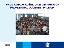 programa académico de desarrollo profesional docente –padep/d