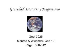 Gravedad, Isostacia y Magnetismo