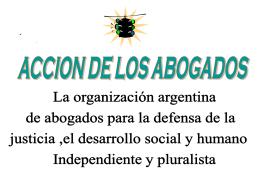 Diapositiva 1 - Accion de los Abogados