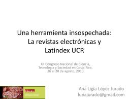 Una herramienta insospechada: La revistas electrónicas y latindex