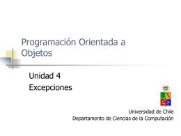 Unidad 6: Excepciones - Universidad de Chile