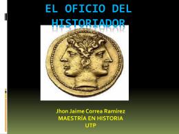 El oficio del historiador, Jaime Correa