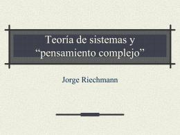 """Teoría de sistemas y """"pensamiento complejo"""""""