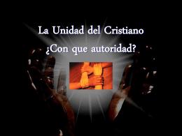 La Unidad del Cristiano