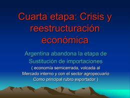 Cuarta Etapa Econòmica en Argentina