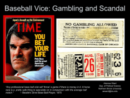 Baseball Vice: Gambling - Northern Illinois University