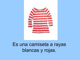Es una camiseta a rayas