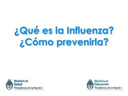 ¿Qué es la Influenza? - Ministerio de Educación