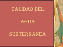 Calidad del Agua Subterranea - Acuifers