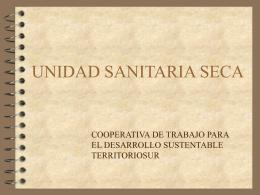 Unidad Sanitaria Seca (PowerPoint)