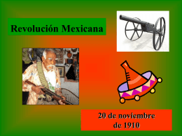 Power Point acerca de la Revolución Mexicana.