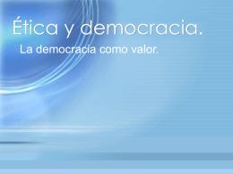 Ética y democracia.
