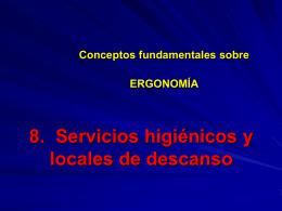 7. Servicios higiénicos y locales de descanso