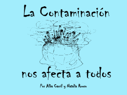 La Contaminación nos afecta a todos