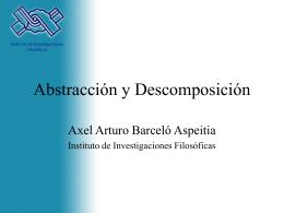 Abstracción y descomposición - Instituto de Investigaciones Filosóficas