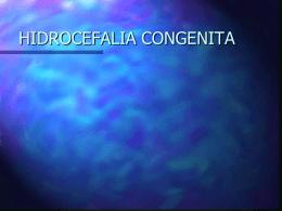 HIDROCEFALIA CONGENITA - Tu