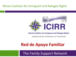 The Family Support Network - Illinois Coalition for Immigrant and