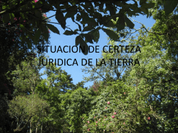 SITUACION DE CERTEZA JURIDICA DE LA TIERRA