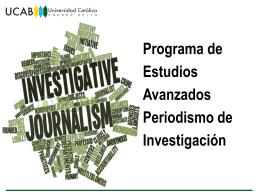 Programa de Estudios Avanzados Periodismo de Investigación