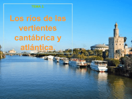 7. Los ríos de las vertientes cantábrica y atlántica
