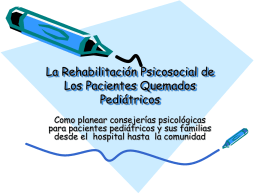 Psycho Social Rehabilitation for Pediatric Burn Patients