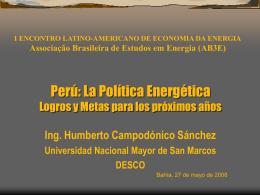 Perú: La Política Energética Logros y Metas para los próximos años