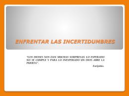ENFRENTAR LAS INCERTIDUMBRES - proyectos