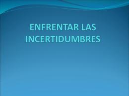 ENFRENTAR LAS INCERTIDUMBRES - las-tic-primaria
