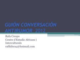 Guión Conversación Antirrumor (Rafa Crespo)