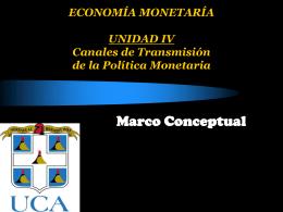 Canales de Transmisión de la Política Monetaria