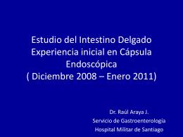 Estudio del Intestino Delgado Experiencia inicial